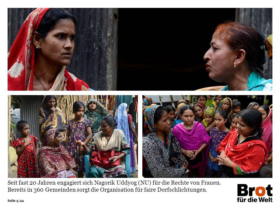 Seite 9/22 Seit fast 20 Jahren engagiert sich Nagorik Uddyog (NU) für die Rechte von Frauen.