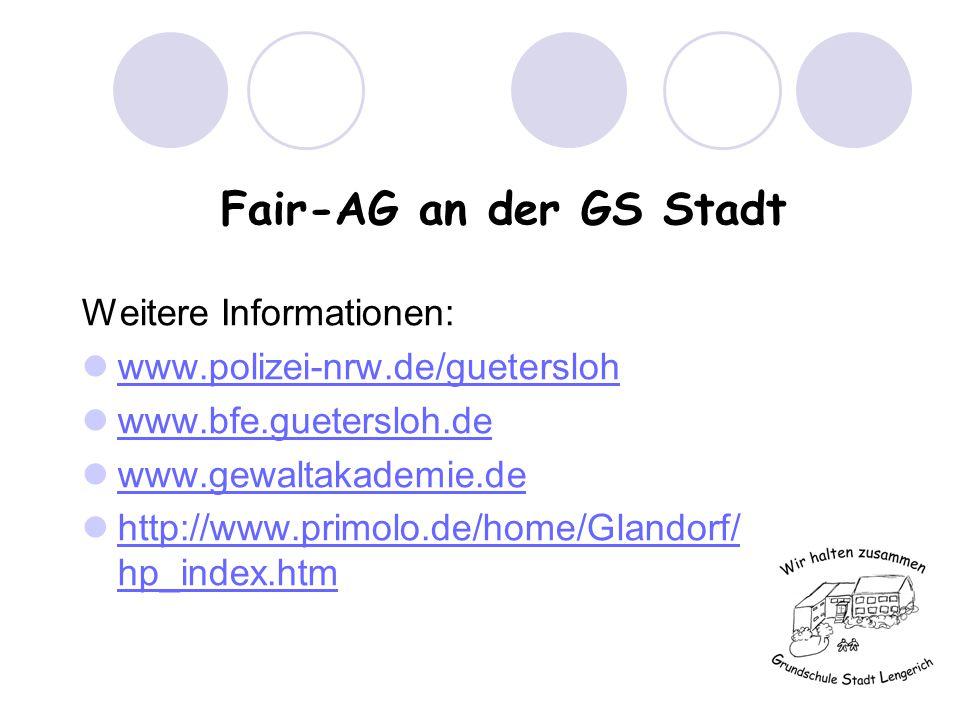 Fair-AG an der GS Stadt Wenn Sie jetzt immer noch Interesse haben, tragen Sie sich bitte in die ausliegende Liste ein.