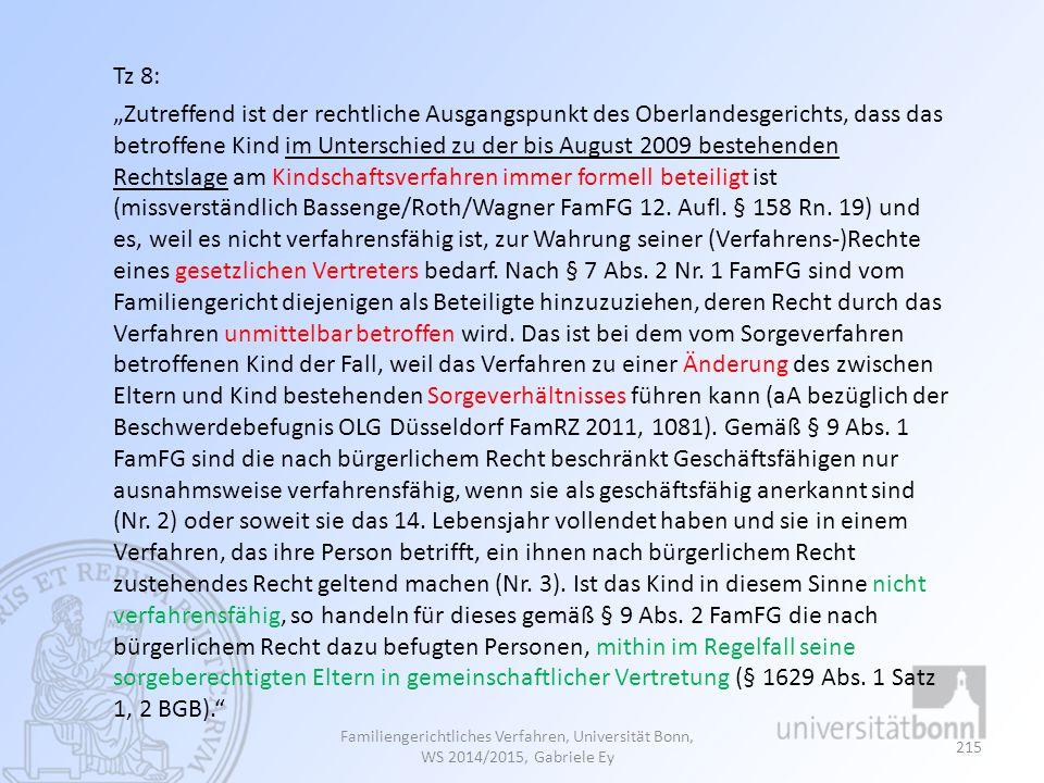 """Familiengerichtliches Verfahren, Universität Bonn, WS 2014/2015, Gabriele Ey 215 Tz 8: """"Zutreffend ist der rechtliche Ausgangspunkt des Oberlandesgeri"""
