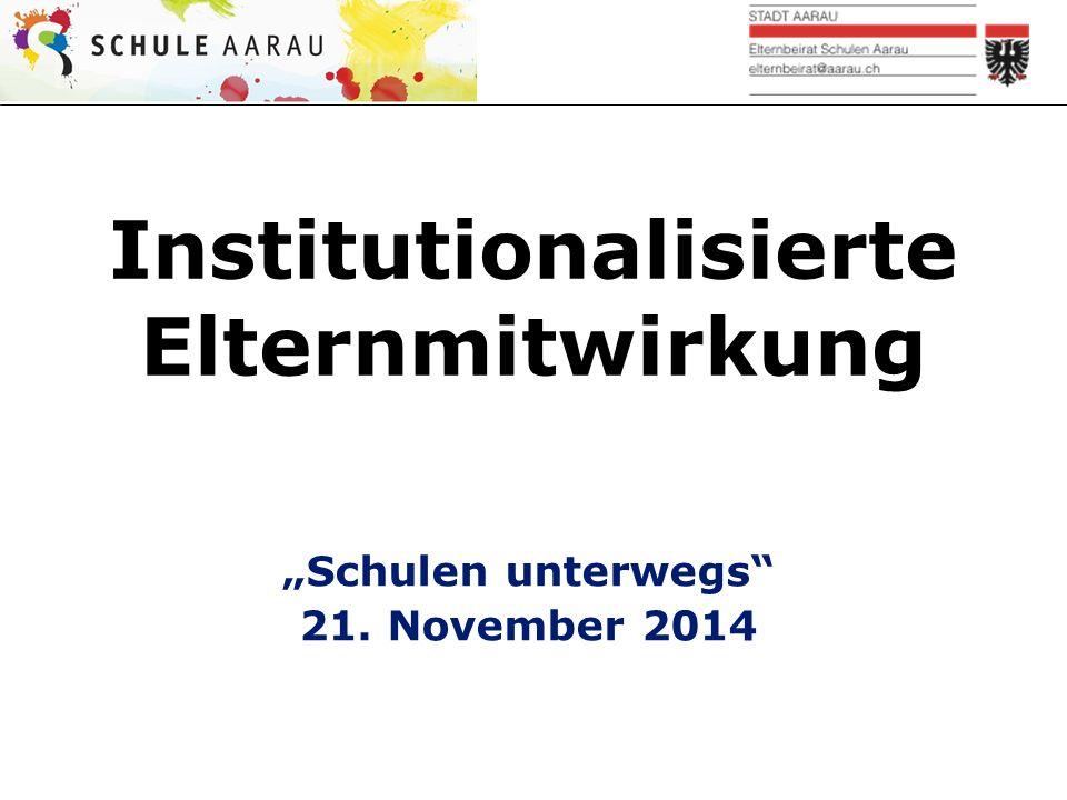 """Institutionalisierte Elternmitwirkung """"Schulen unterwegs 21. November 2014"""