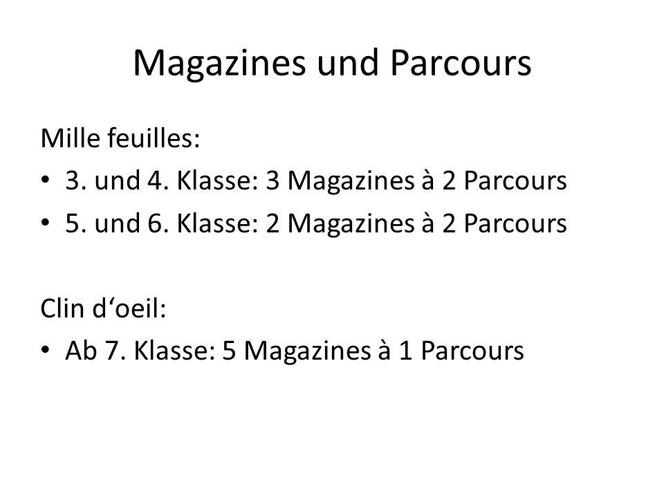Magazines und Parcours Mille feuilles: 3.und 4. Klasse: 3 Magazines à 2 Parcours 5.