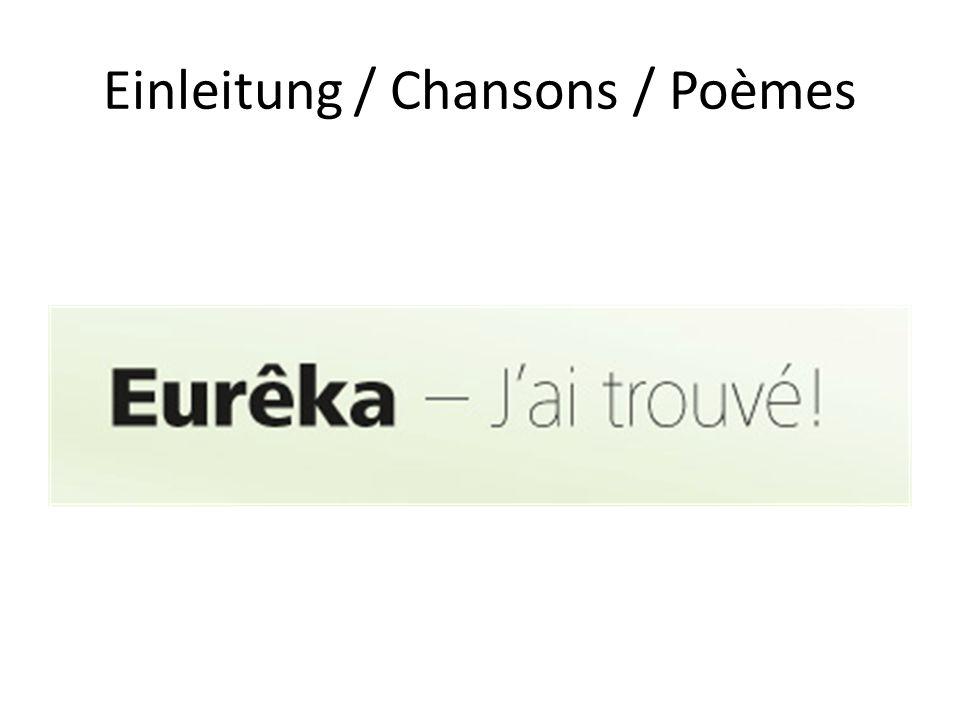 Einleitung / Chansons / Poèmes