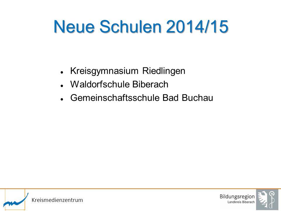 Kreismedienzentrum Neue Schulen 2014/15 Kreisgymnasium Riedlingen Waldorfschule Biberach Gemeinschaftsschule Bad Buchau