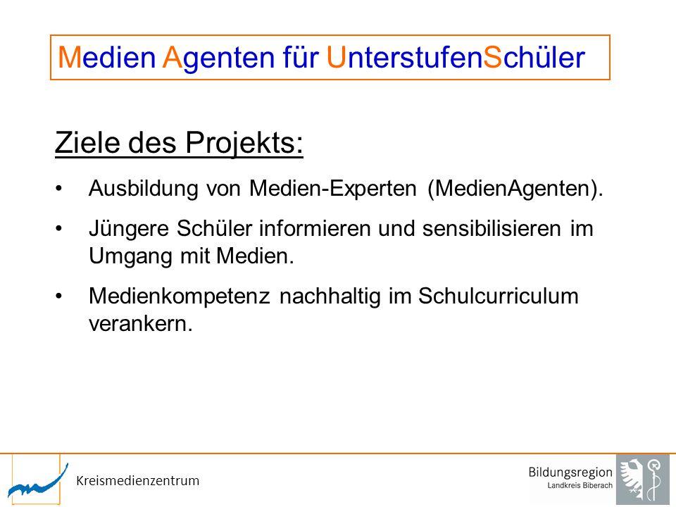 Kreismedienzentrum Ziele des Projekts: Ausbildung von Medien-Experten (MedienAgenten). Jüngere Schüler informieren und sensibilisieren im Umgang mit M