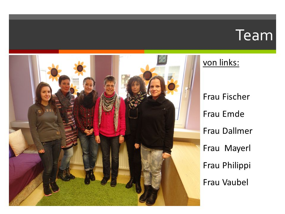 Team von links: Frau Fischer Frau Emde Frau Dallmer Frau Mayerl Frau Philippi Frau Vaubel