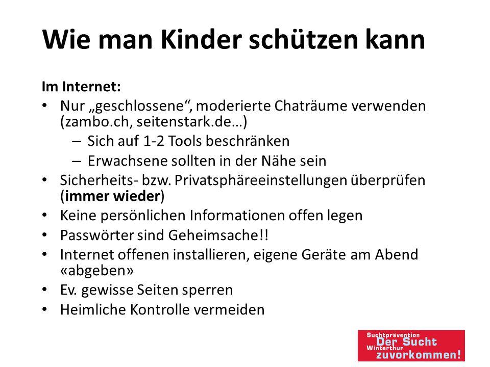 """Wie man Kinder schützen kann Im Internet: Nur """"geschlossene , moderierte Chaträume verwenden (zambo.ch, seitenstark.de…) – Sich auf 1-2 Tools beschränken – Erwachsene sollten in der Nähe sein Sicherheits- bzw."""