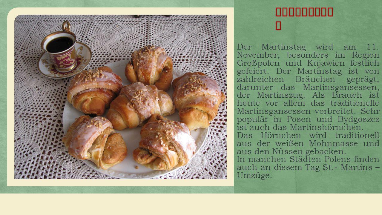 Martinsta g Der Martinstag wird am 11.