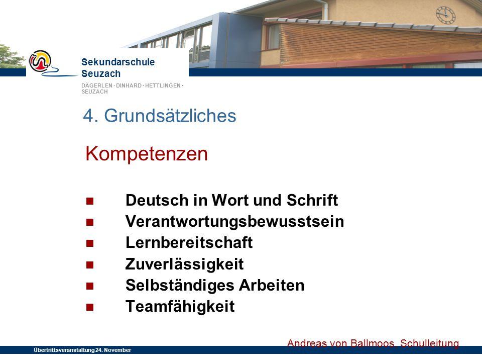 Sekundarschule Seuzach DÄGERLEN · DINHARD · HETTLINGEN · SEUZACH Übertrittsveranstaltung 24. November 2014 4. Grundsätzliches Kompetenzen Deutsch in W
