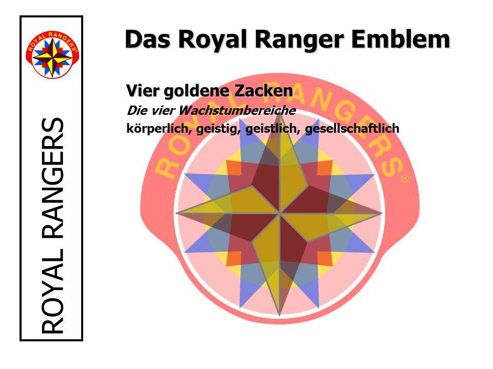 ROYAL RANGERS Das Royal Ranger Emblem Vier goldene Zacken Die vier Wachstumbereiche körperlich, geistig, geistlich, gesellschaftlich