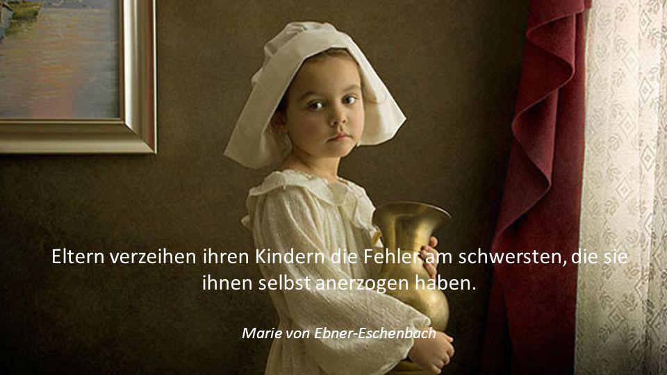 Das Kind hat seinen Verstand meistens vom Vater, weil die Mutter ihren noch besitzt. Adele Sandrock