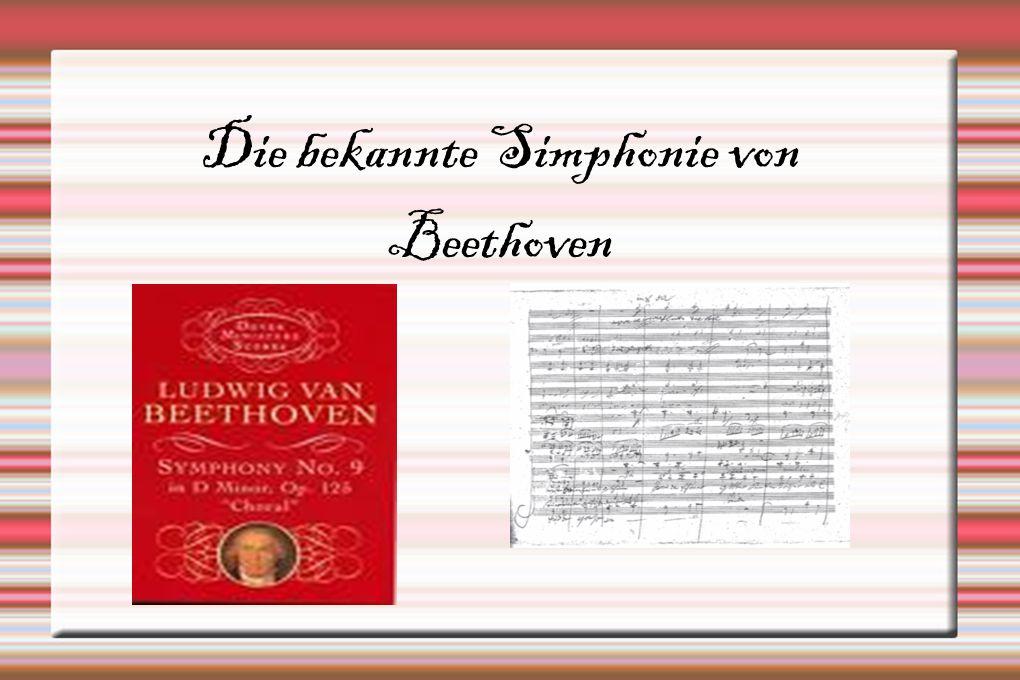 Die bekannte Simphonie von Beethoven