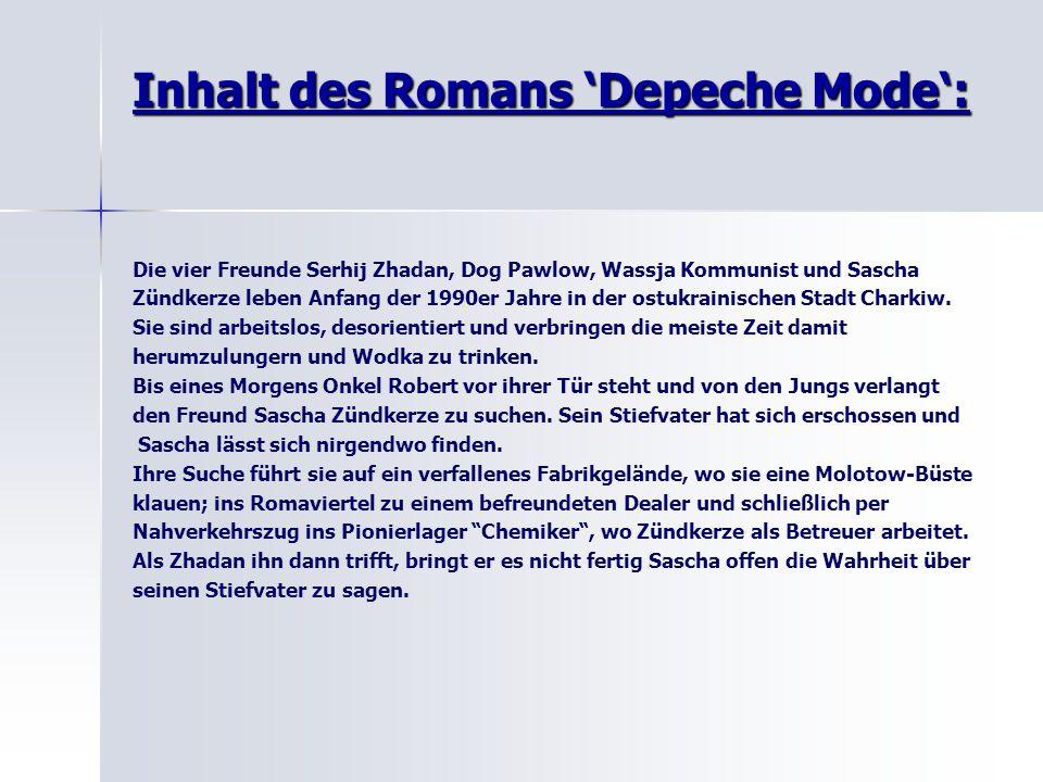 Inhalt des Romans 'Depeche Mode': Die vier Freunde Serhij Zhadan, Dog Pawlow, Wassja Kommunist und Sascha Zündkerze leben Anfang der 1990er Jahre in der ostukrainischen Stadt Charkiw.