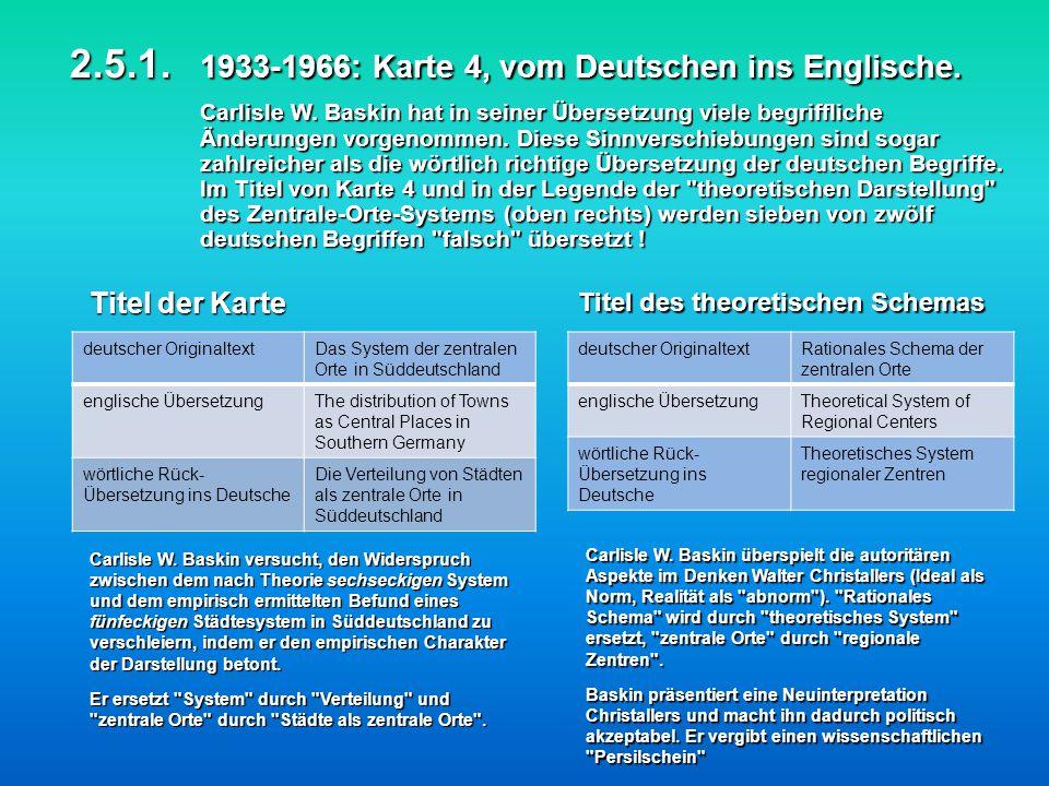 2.5.1. 1933-1966: Karte 4, vom Deutschen ins Englische. Carlisle W. Baskin hat in seiner Übersetzung viele begriffliche Änderungen vorgenommen. Diese