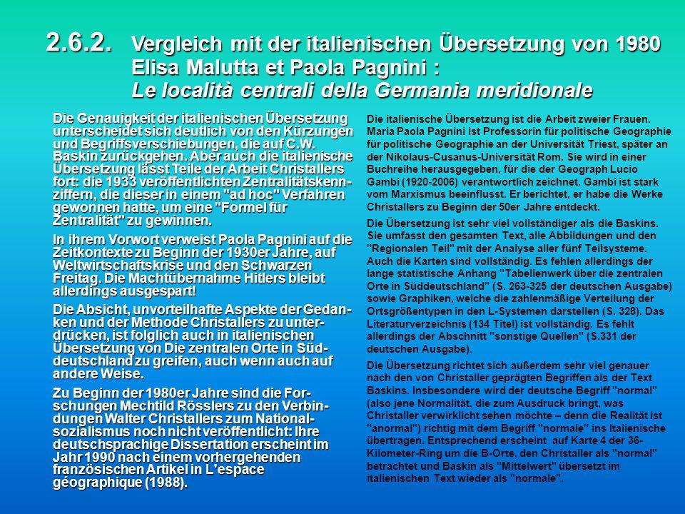 2.6.2. Vergleich mit der italienischen Übersetzung von 1980 Elisa Malutta et Paola Pagnini : Le località centrali della Germania meridionale 2.6.2. Ve