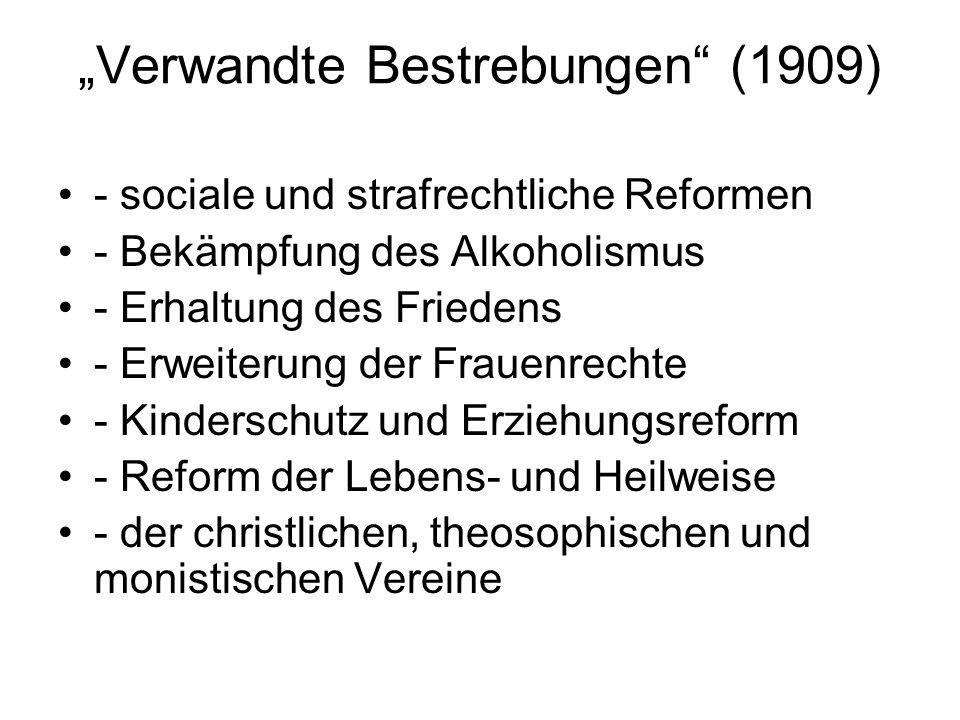 """""""Verwandte Bestrebungen"""" (1909) - sociale und strafrechtliche Reformen - Bekämpfung des Alkoholismus - Erhaltung des Friedens - Erweiterung der Frauen"""