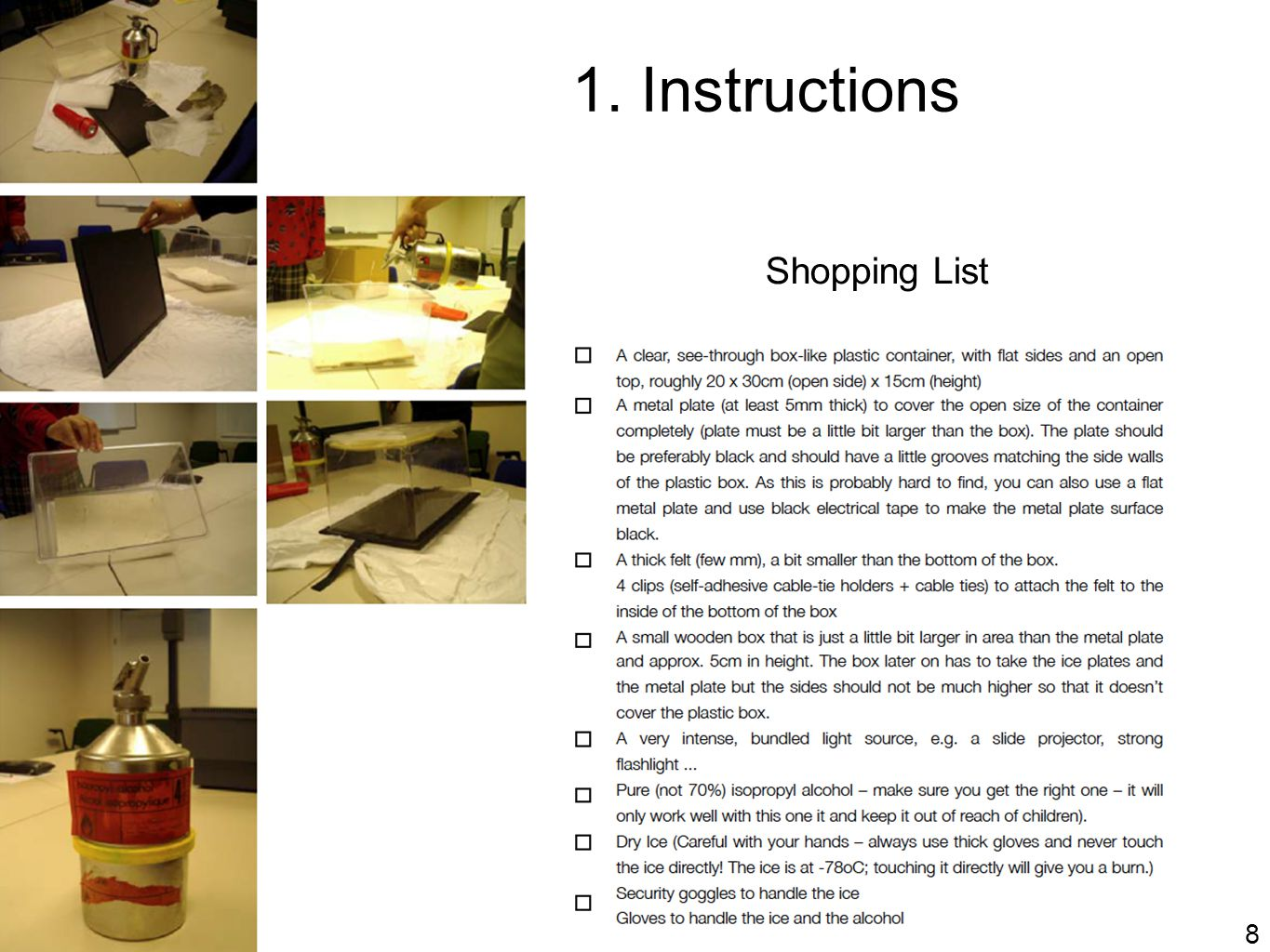 8 1. Instructions Shopping List