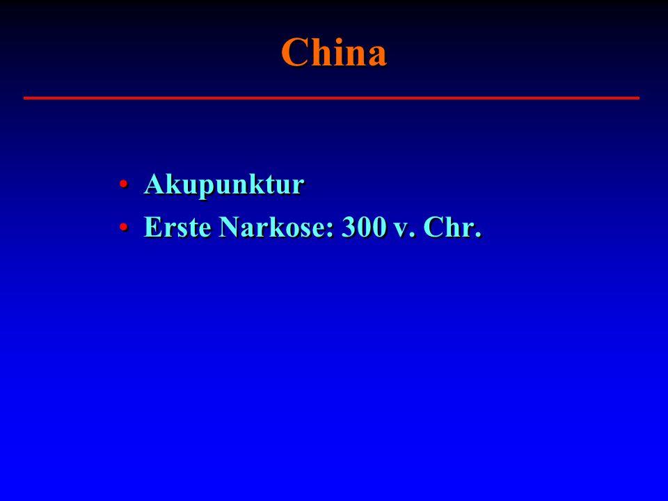 China Akupunktur Erste Narkose: 300 v. Chr. Akupunktur Erste Narkose: 300 v. Chr.
