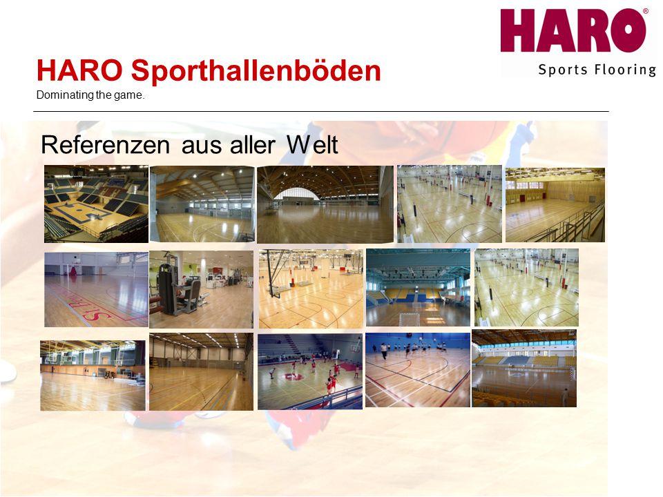 Referenzen aus aller Welt HARO Sporthallenböden Dominating the game.