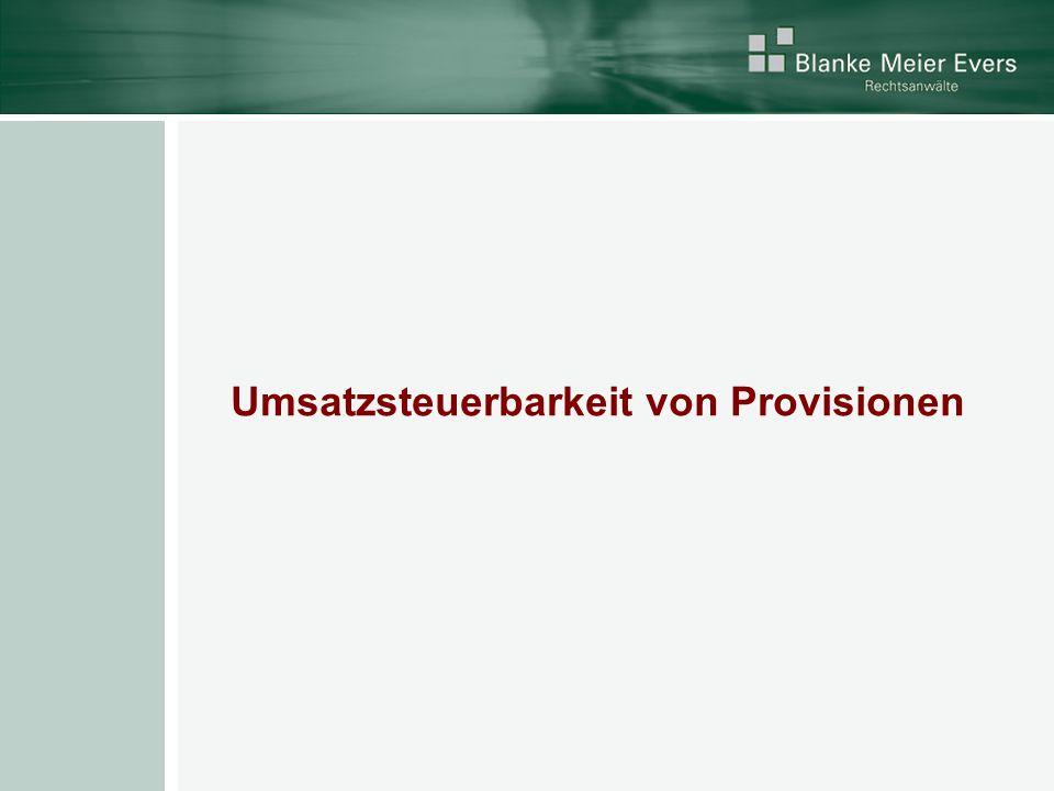 Umsatzsteuerbarkeit von Provisionen