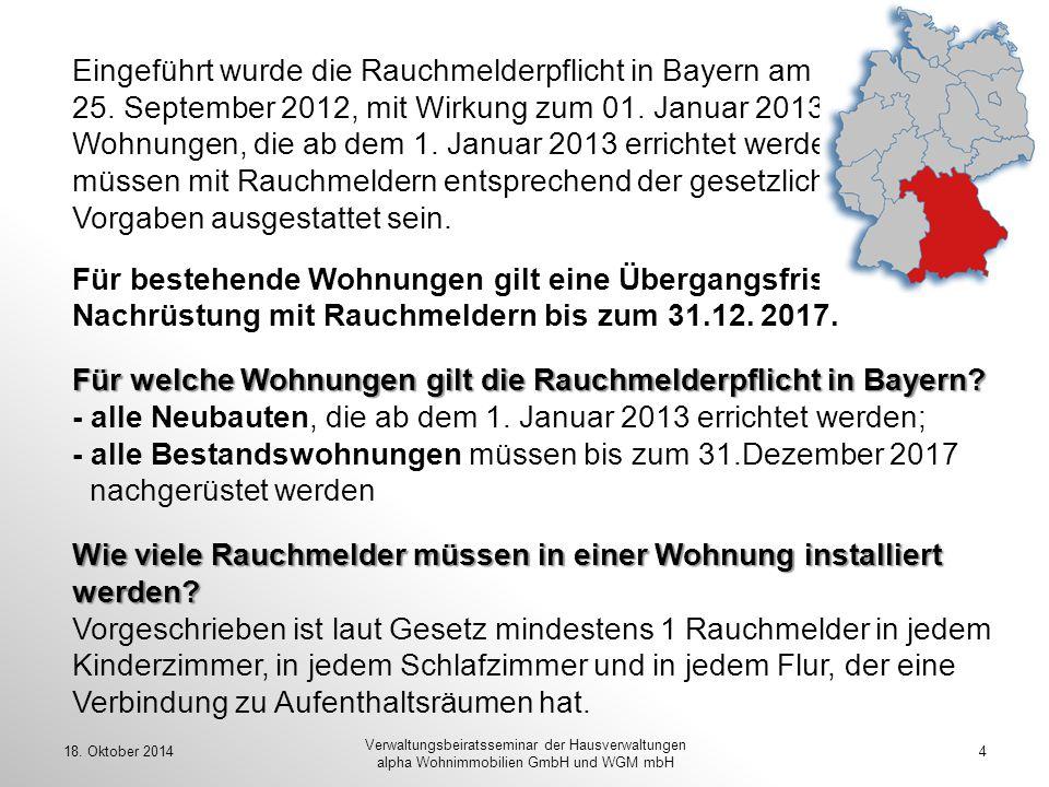 Für welche Wohnungen gilt die Rauchmelderpflicht in Bayern? Wie viele Rauchmelder müssen in einer Wohnung installiert werden? Eingeführt wurde die Rau