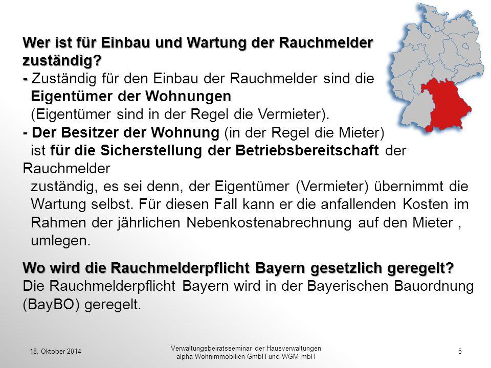 Wer ist für Einbau und Wartung der Rauchmelder zuständig? - Wo wird die Rauchmelderpflicht Bayern gesetzlich geregelt? Wer ist für Einbau und Wartung