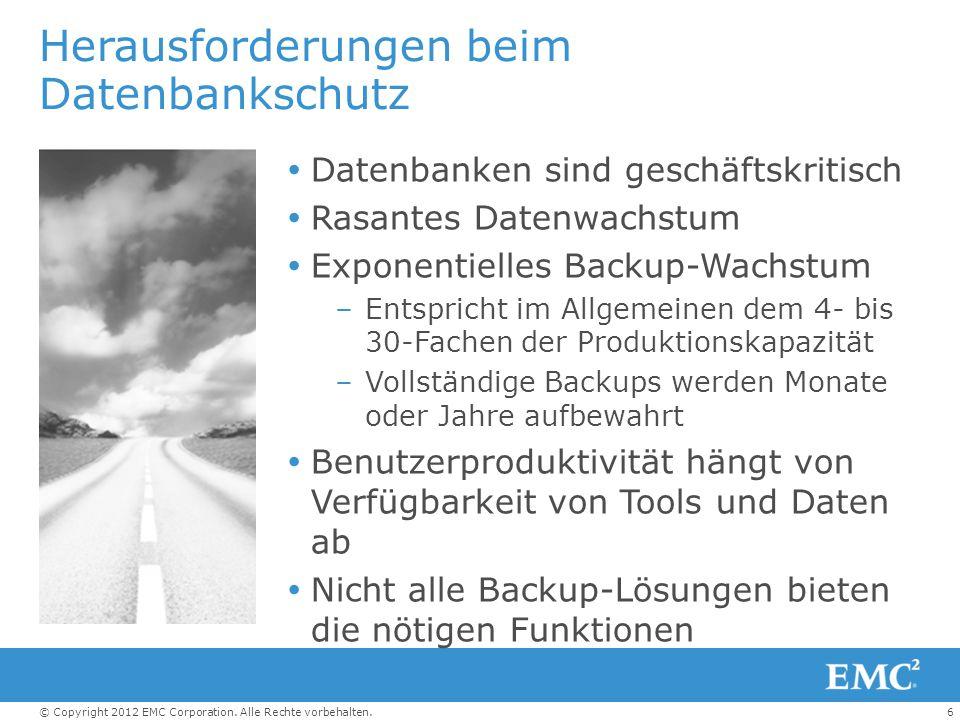 7© Copyright 2012 EMC Corporation.Alle Rechte vorbehalten.