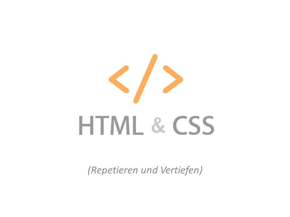 HTML & CSS (Repetieren und Vertiefen)