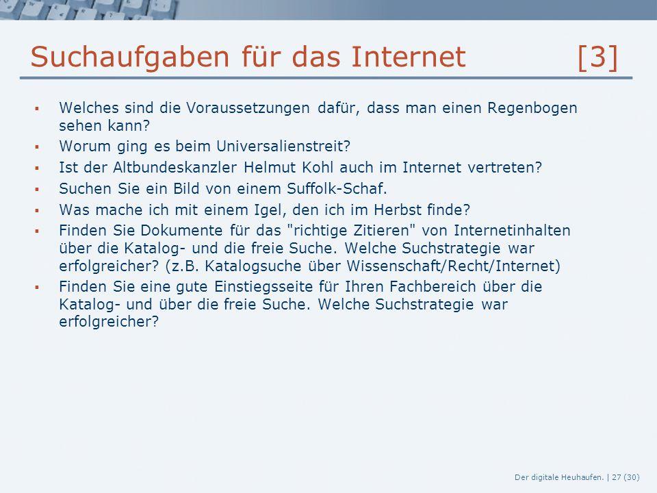 Der digitale Heuhaufen. | 27 (30) Suchaufgaben für das Internet [3]  Welches sind die Voraussetzungen dafür, dass man einen Regenbogen sehen kann? 