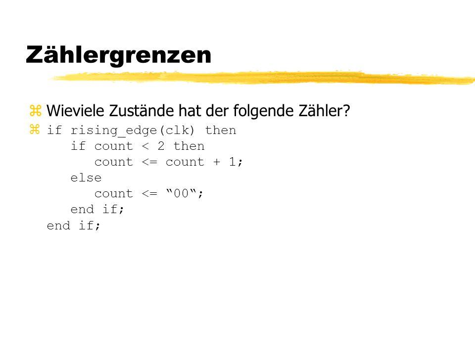 Zählergrenzen zDer Zähler hat die Zustände 0, 1 und 2, da er beim Zustand 1 (<2) noch um eins weiter zählt.