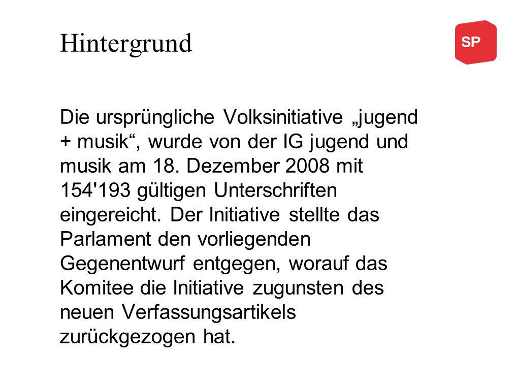 """Hintergrund Die ursprüngliche Volksinitiative """"jugend + musik"""", wurde von der IG jugend und musik am 18. Dezember 2008 mit 154'193 gültigen Unterschri"""