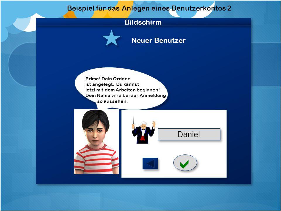 Bildschirm Neuer Benutzer   Beispiel für das Anlegen eines Benutzerkontos 2 Wähle als nächstes ein Bild aus, das dir gefällt.