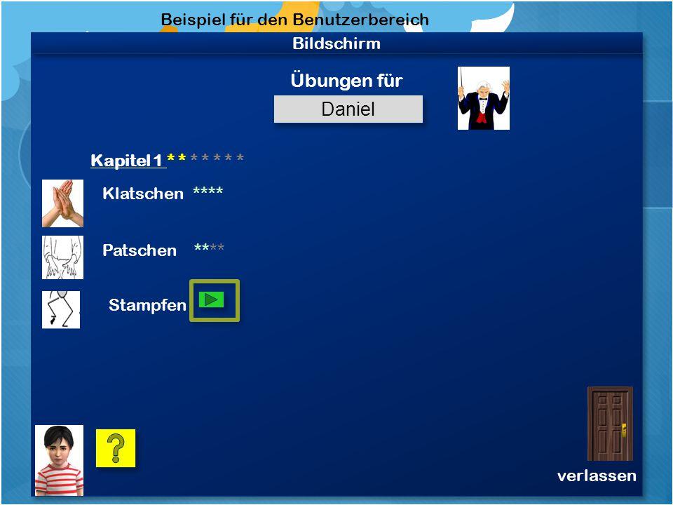 Bildschirm Beispiel für den Benutzerbereich Daniel Dies ist Dein persönlicher Bereich.