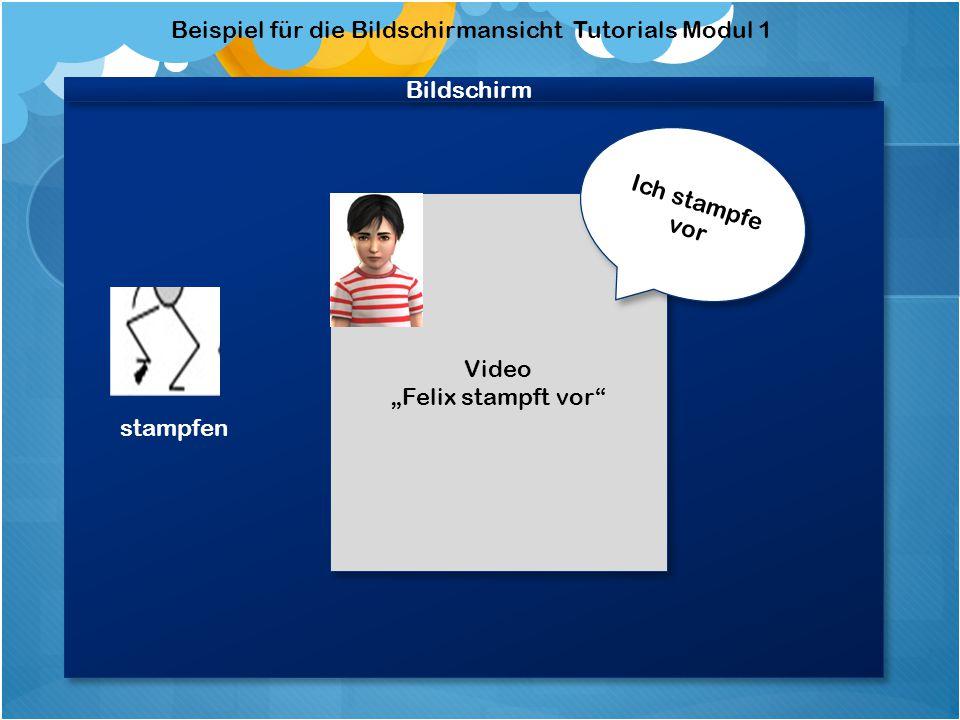 Beispiel für den Aufbau eines Tutorials Modul 1 Videobildschirm stampfen Zeigt das Video an, wie das Instrument gespielt wird.