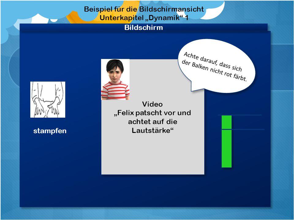 Beispiel für den Aufbau eines Tutorials für das Unterkapitel Dynamik /Patschen Videobildschirm stampfen * * Zeigt das Video an, wie das Instrument gespielt wird.