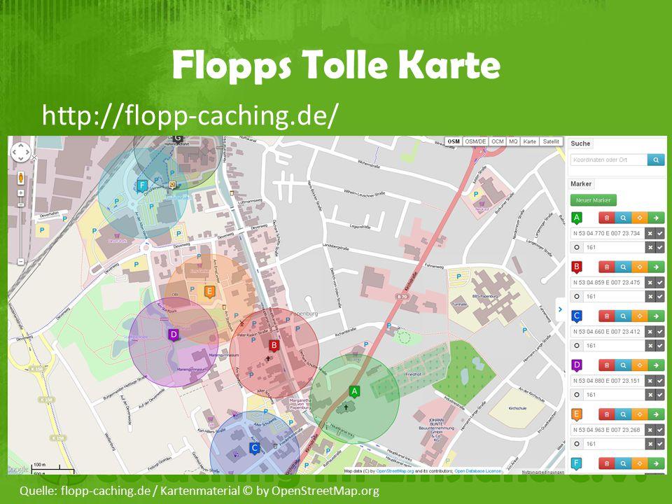Flopps Tolle Karte http://flopp-caching.de/ Quelle: flopp-caching.de / Kartenmaterial © by OpenStreetMap.org