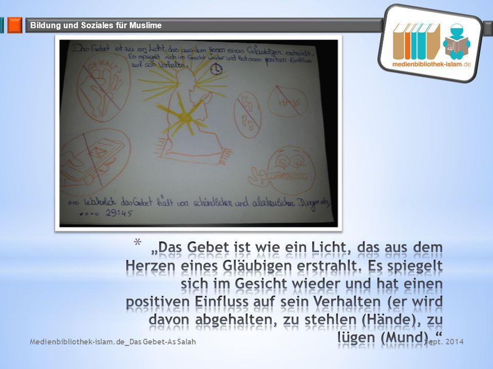 Bildung und Soziales für Muslime Sept. 2014Medienbibliothek-islam.de_Das Gebet-As Salah