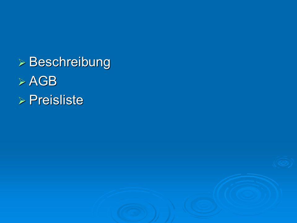  Beschreibung  AGB  Preisliste