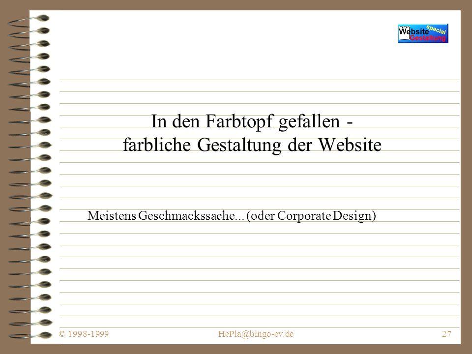 © 1998-1999HePla@bingo-ev.de26 Suchen und Finden oder Nichtgefundenwerdenwollen - Die Frame-Gefahr...