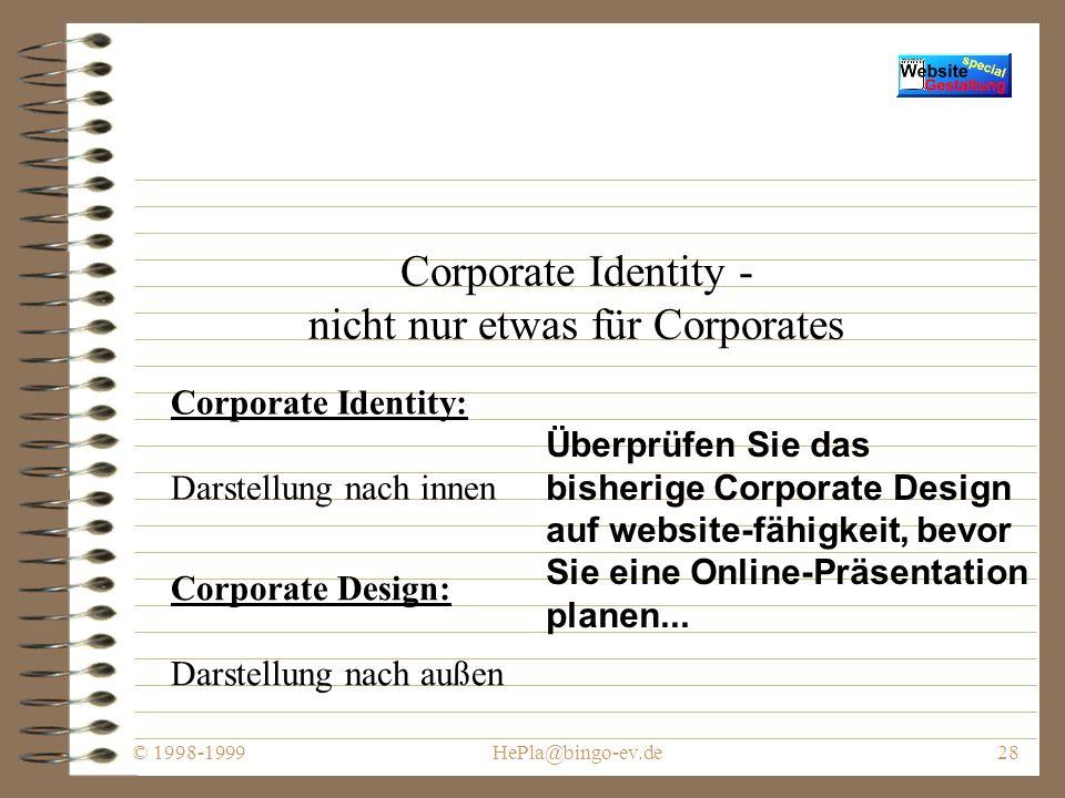 © 1998-1999HePla@bingo-ev.de27 In den Farbtopf gefallen - farbliche Gestaltung der Website Meistens Geschmackssache...