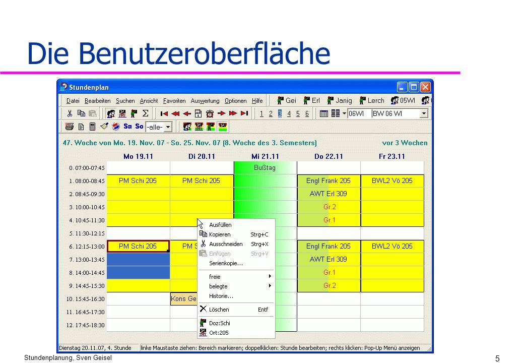 Stundenplanung, Sven Geisel 5 Die Benutzeroberfläche