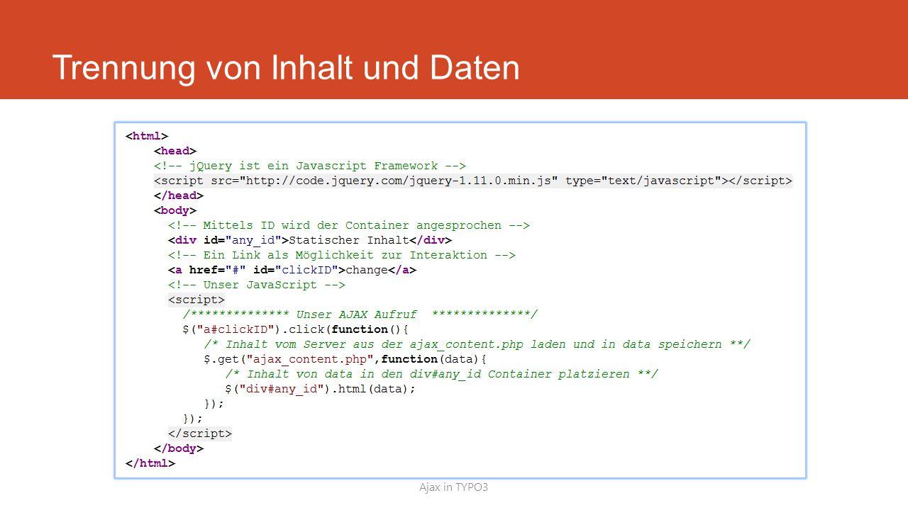 Trennung von Inhalt und Daten Ajax in TYPO3