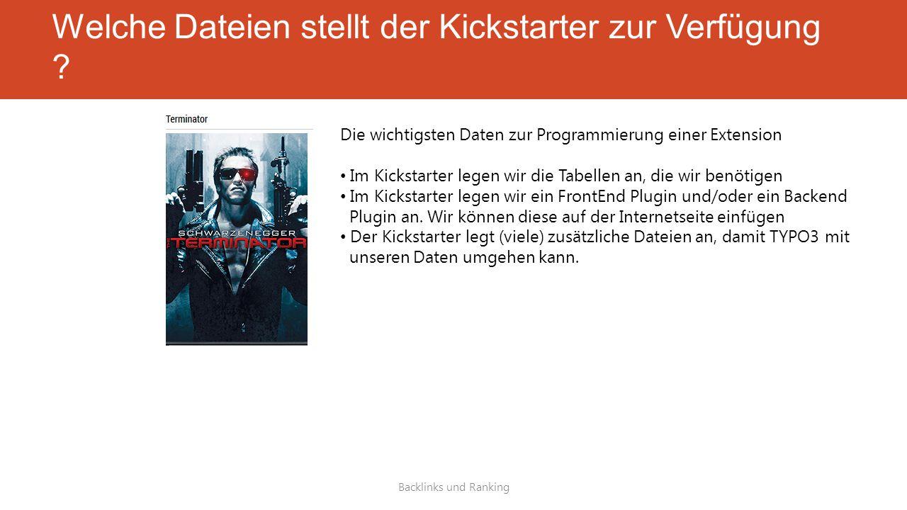 Welche Dateien stellt der Kickstarter zur Verfügung .