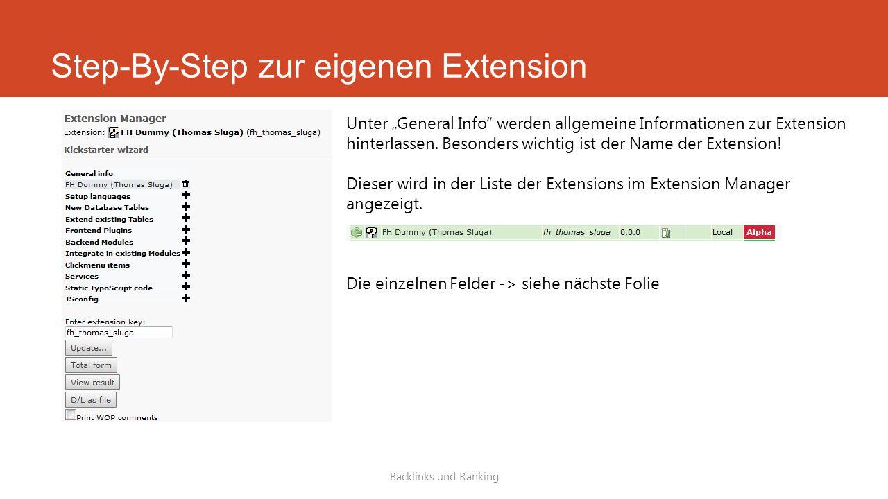 """Step-By-Step zur eigenen Extension Backlinks und Ranking Unter """"General Info werden allgemeine Informationen zur Extension hinterlassen."""