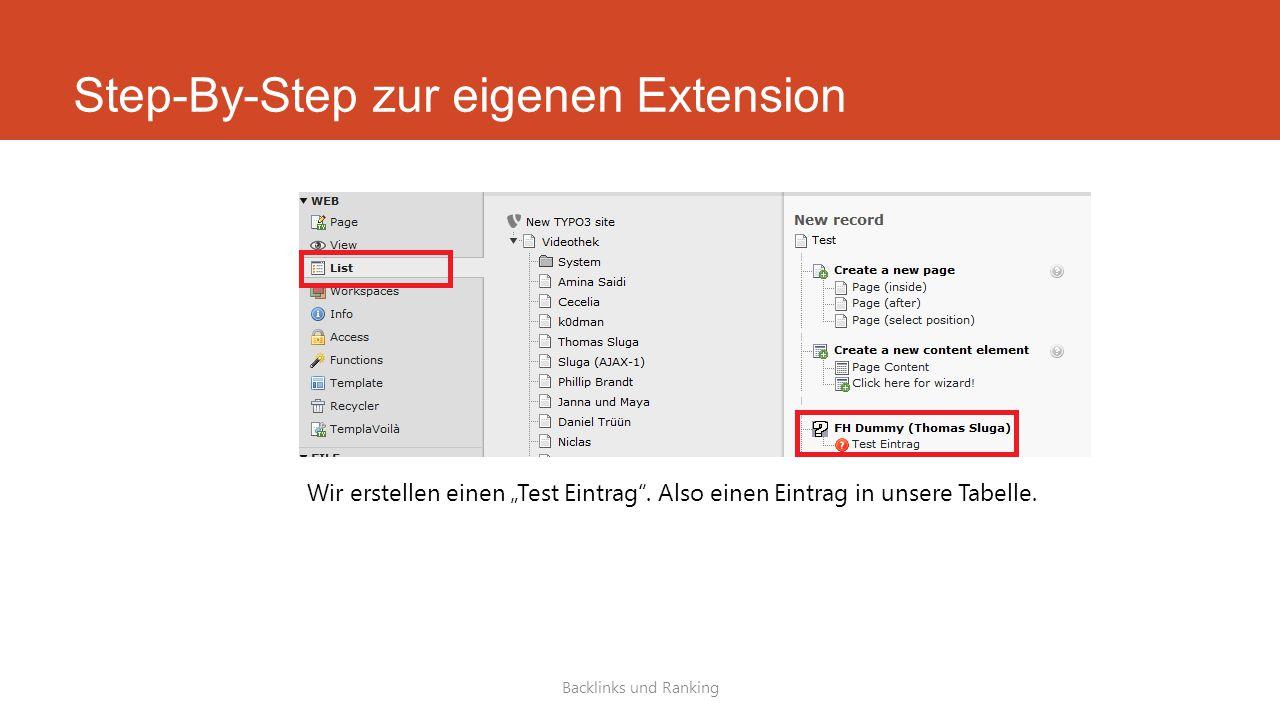 """Step-By-Step zur eigenen Extension Backlinks und Ranking Wir erstellen einen """"Test Eintrag ."""