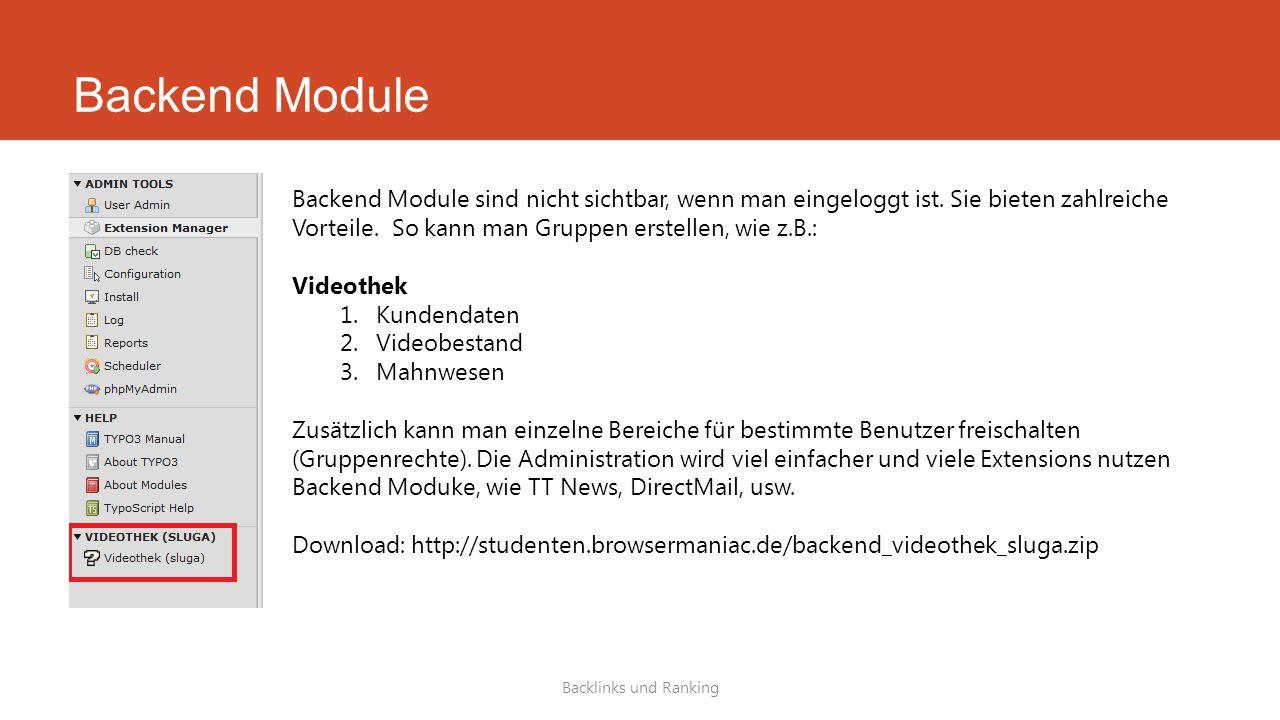 Backend Module Backlinks und Ranking Backend Module sind nicht sichtbar, wenn man eingeloggt ist.