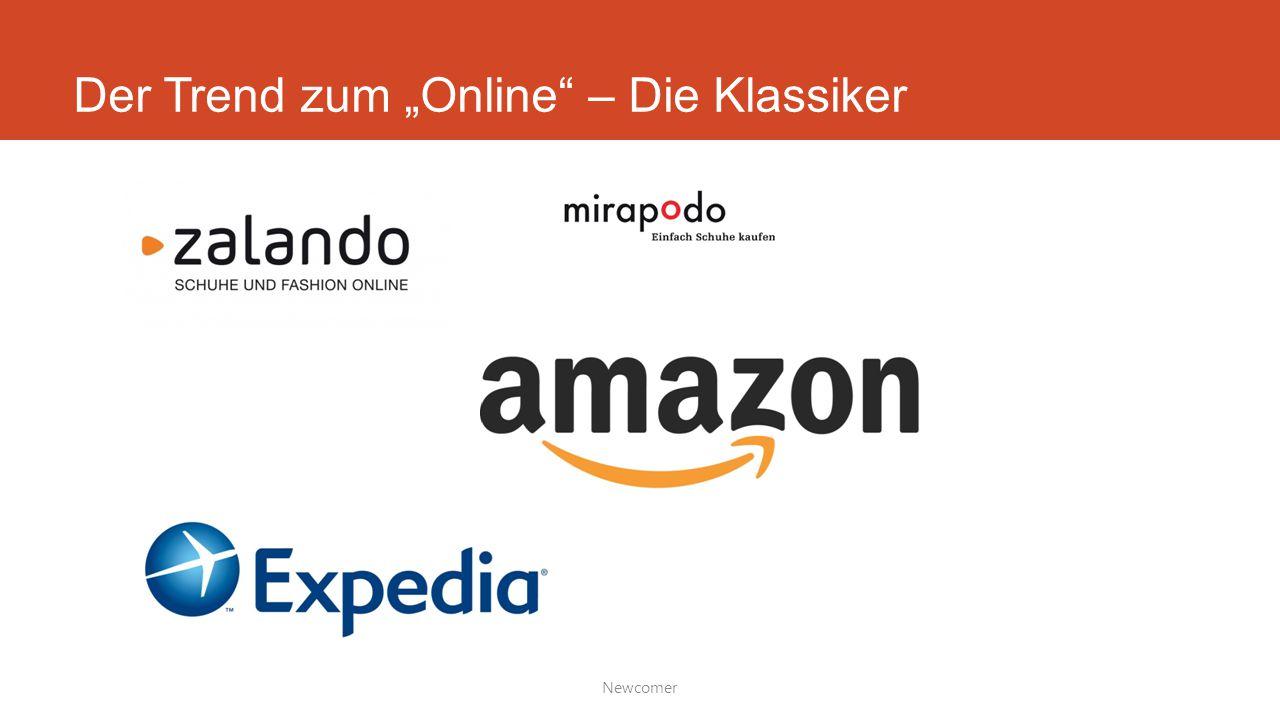 """Der Trend zum """"Online – Die Klassiker Newcomer"""