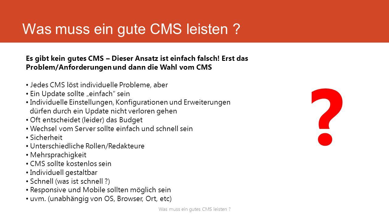 Was muss ein gute CMS leisten .Was muss ein gutes CMS leisten .