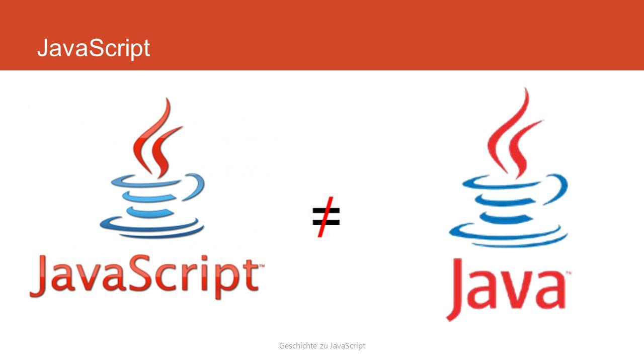 JavaScript Geschichte zu JavaScript