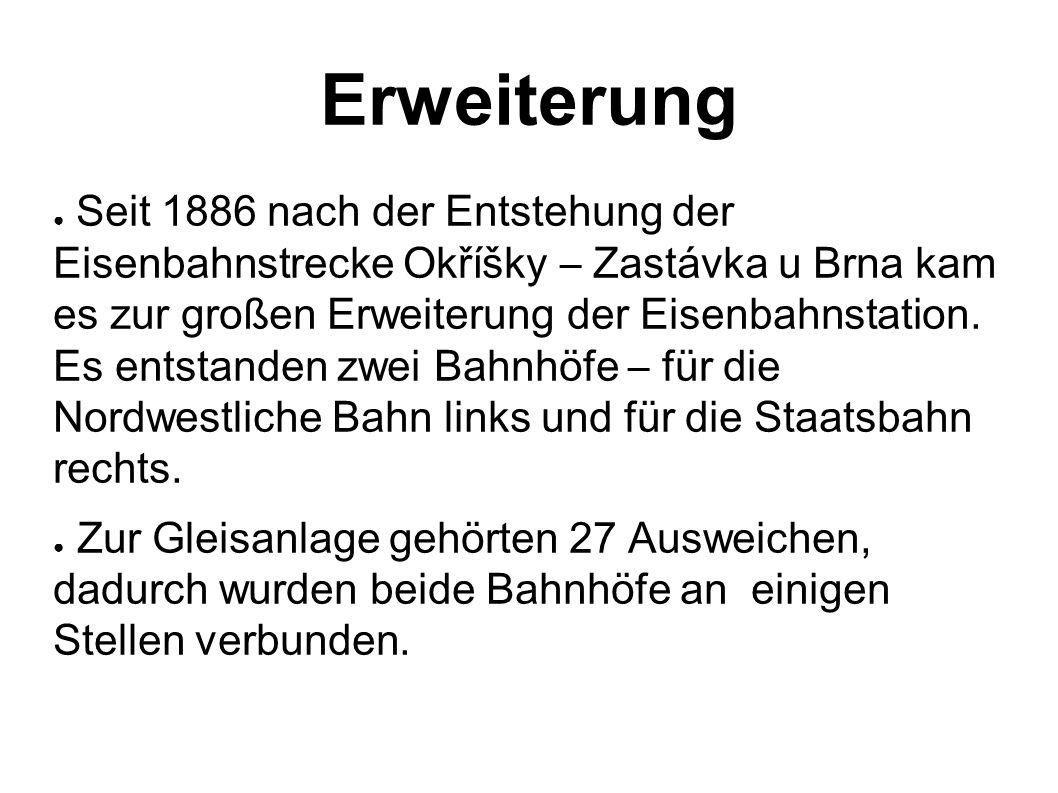Erweiterung ● Seit 1886 nach der Entstehung der Eisenbahnstrecke Okříšky – Zastávka u Brna kam es zur großen Erweiterung der Eisenbahnstation.