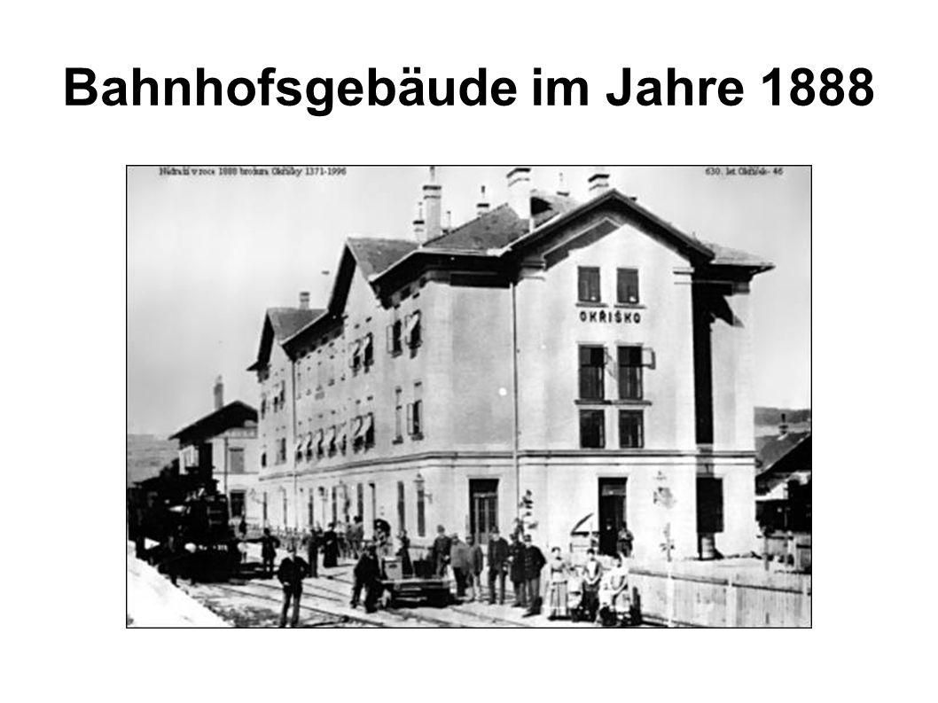 Bahnhofsgebäude im Jahre 1888